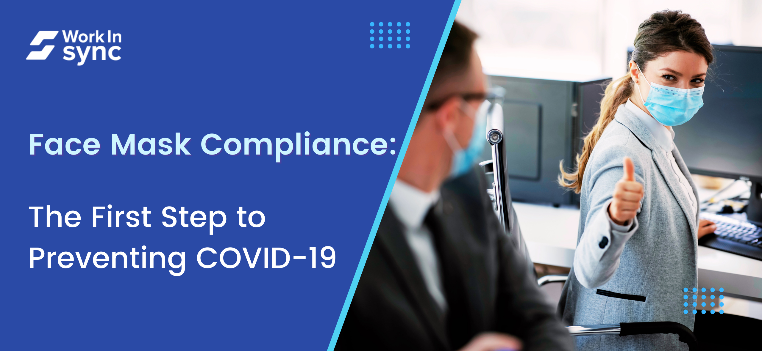 Face Mask Compliance: The First Step to Preventing COVID-19