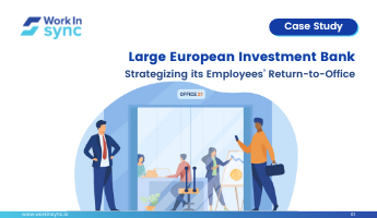 Large European Investment Bank Strategizing it's Employee's <br> Return-to-Office Thumbnail