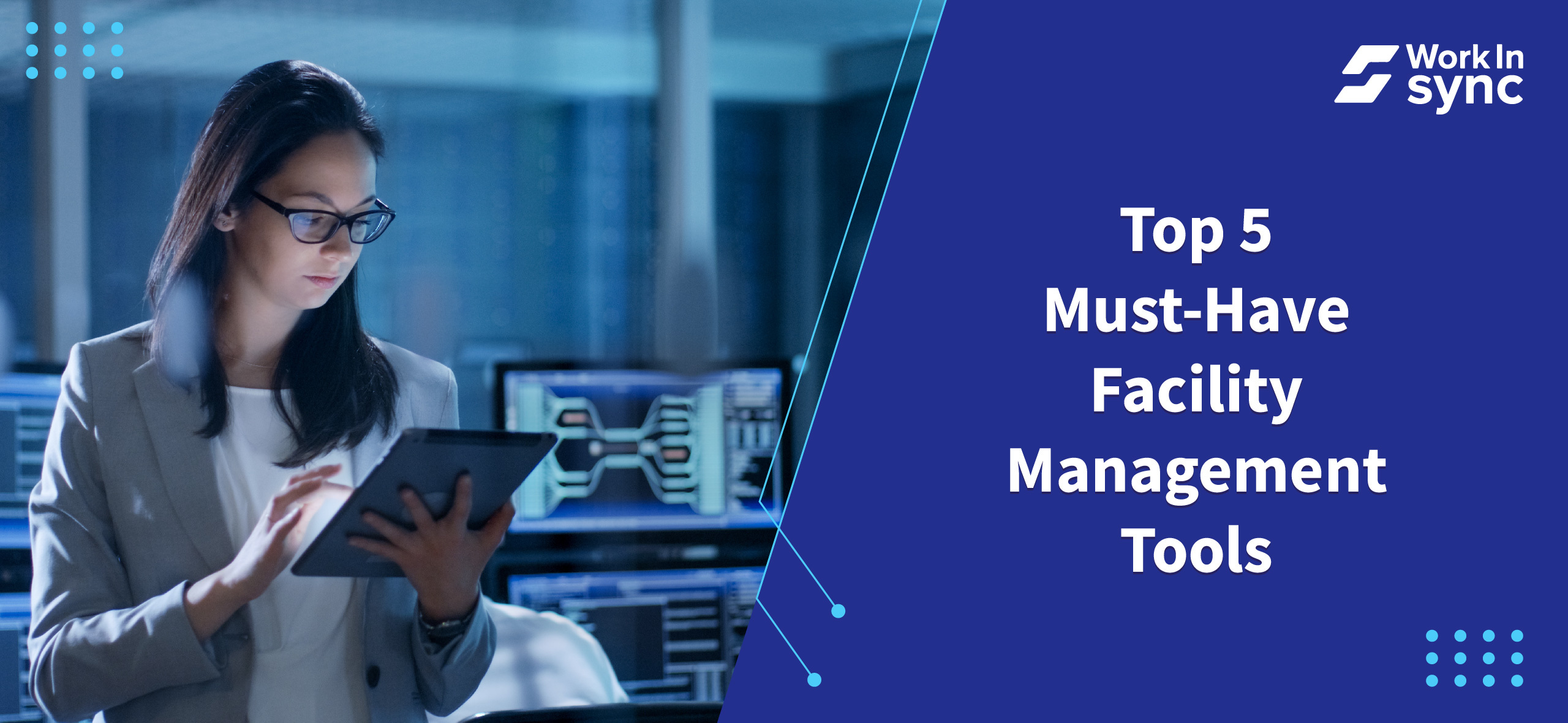 Top 5 Must-Have Facility Management Tools