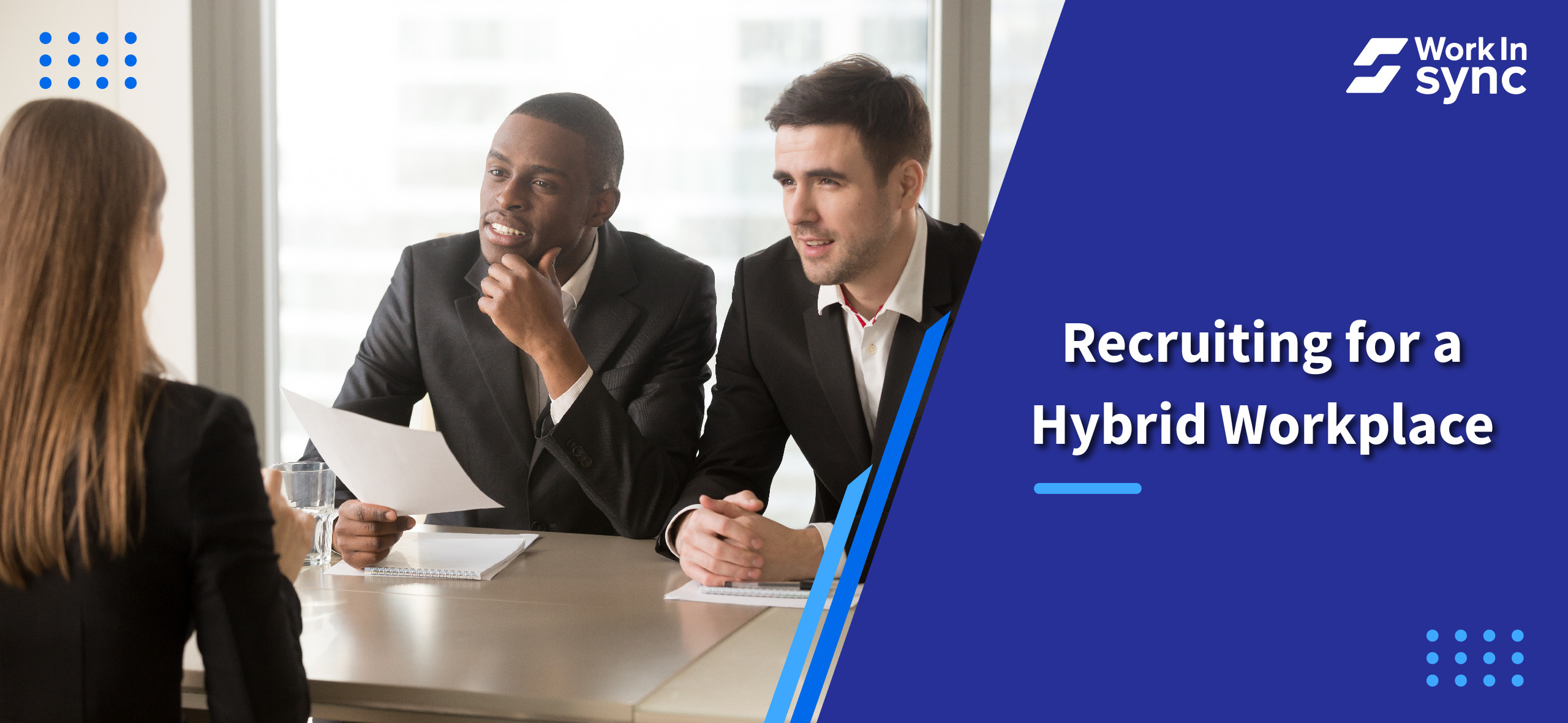 Recruiting for a Hybrid Workplace