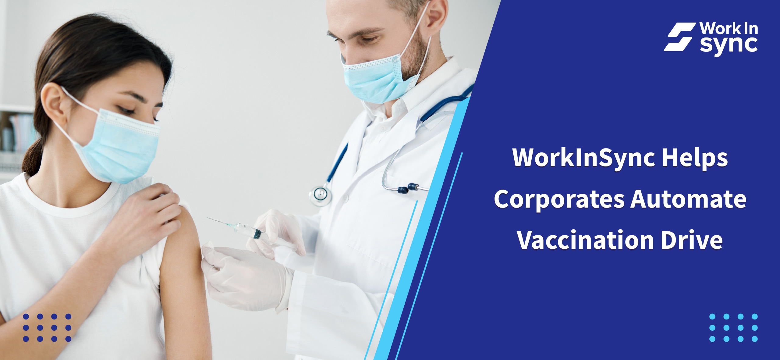 WorkInSync helps Corporates Automate Vaccination Drives