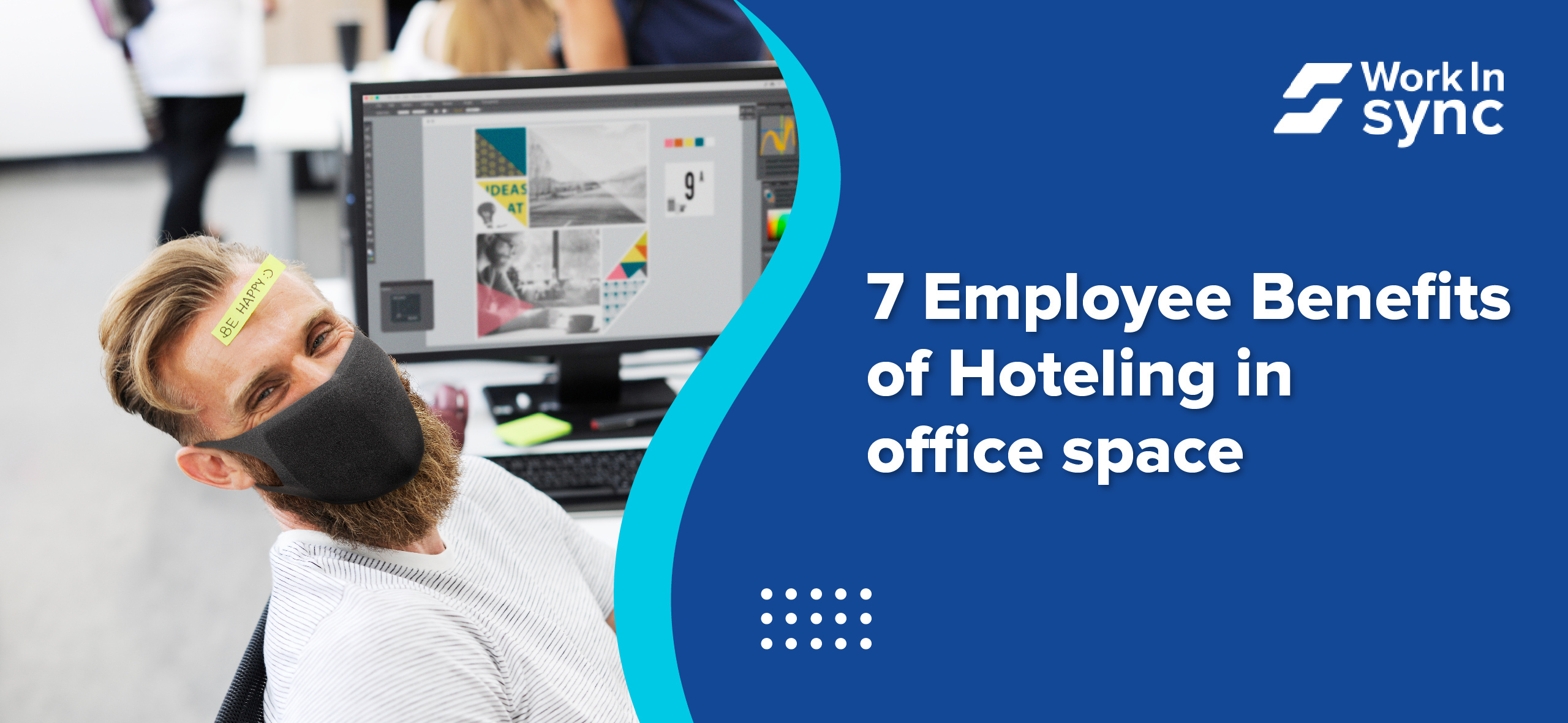 7 Employee Benefits of Hoteling in Office Space